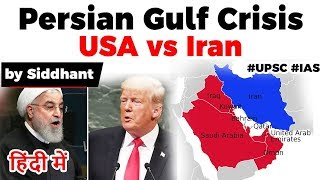 US Iran tensions led Persian Gulf Crisis, Will there be a World War 3? Current Affairs 2020 #UPSC