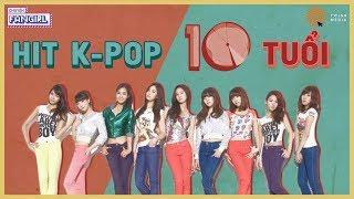 HIT K-POP 10 NĂM TUỔI