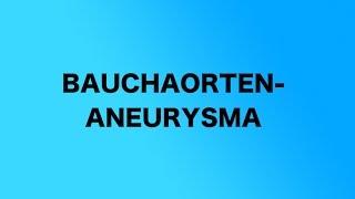 Das Bauchaortenaneurysma