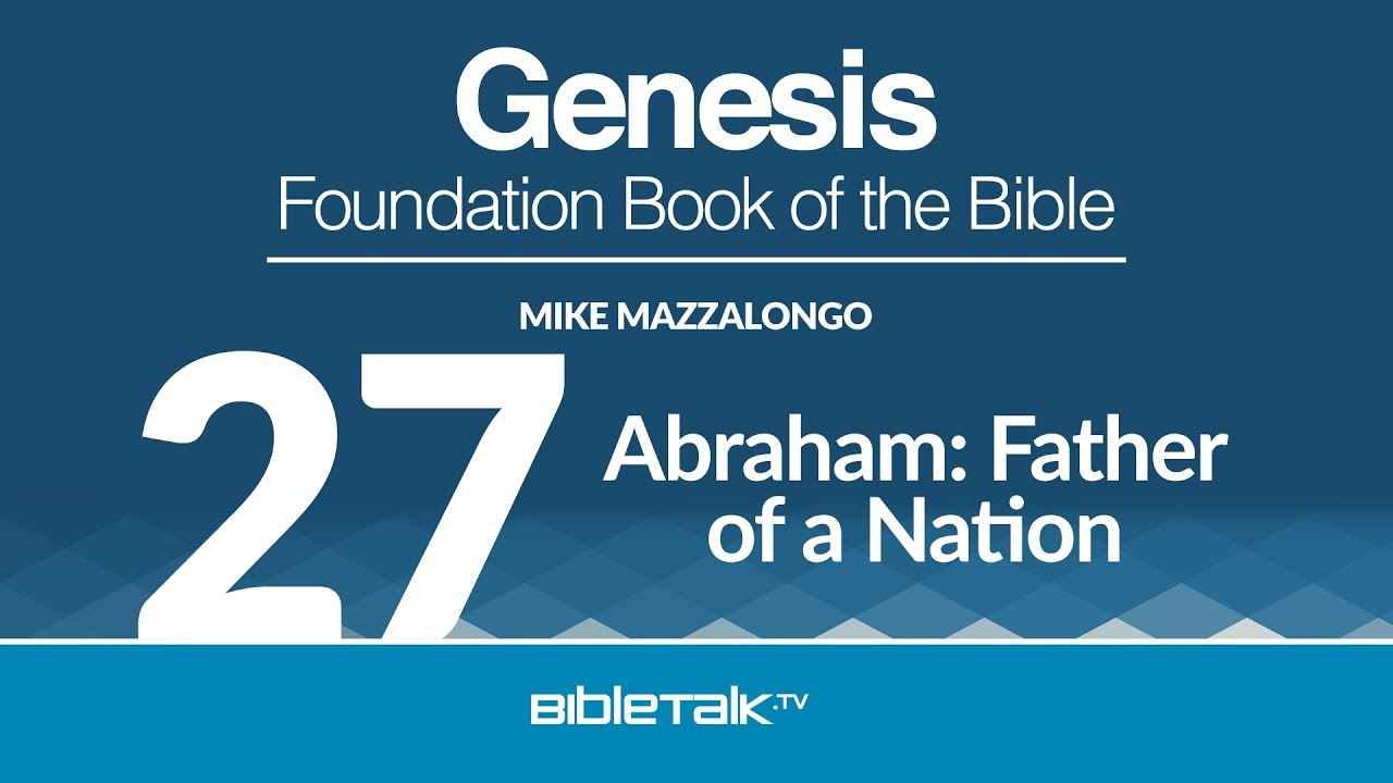 27. Abraham: Father of a Nation