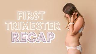 First Trimester Pregnancy Recap | Symptoms, Cravings and Essentials!
