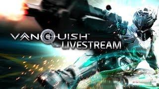 Vanquish Remastered on PC Livestream