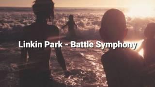 Linkin Park - Battle Symphony With Lyrics