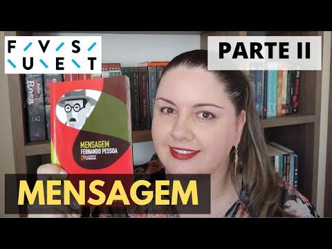 Mensagem - Fernando Pessoa [Fuvest 2022] (Parte II)