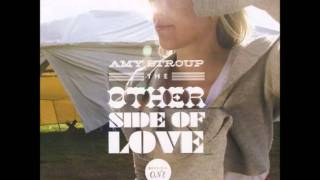 Amy Stroup - Love You Strongly