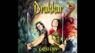 Drakkar - Until The End