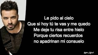 Luis Fonsi - Le Pido Al Cielo LETRA