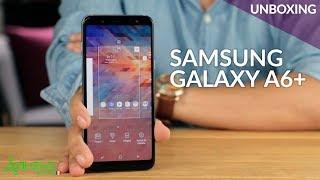 Samsung Galaxy A6+, UNBOXING: más potencia, diseño atractivo, precios de siempre