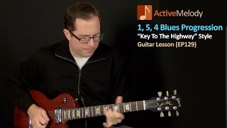 """""""Key To The Highway"""" Style Blues Guitar Lesson - EP129"""