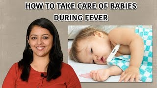 HOW TO CARE FOR BABIES AND TODDLERS IF THEY HAVE FEVER
