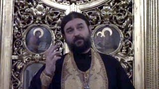 Как провести Великий Пост.  Прот.Андрей Ткачёв (24.02.2017г.)