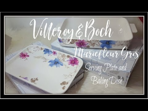 Villeroy und Boch Mariefleur Gris Baking and Serving Plate unboxing