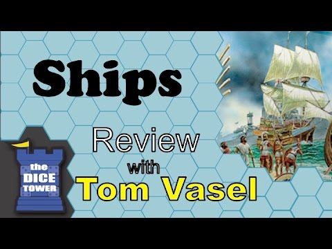 Dice Tower Reviews: Ships
