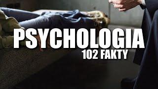 PSYCHOLOGIA 102 FAKTY
