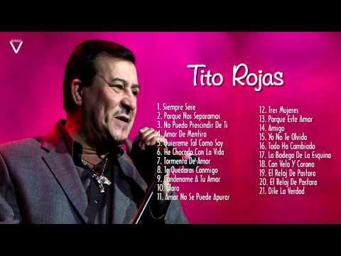 Tito Rojas Sus Mejores Éxitos