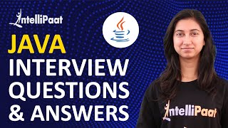 Java Interview Questions and Answers | Core Java Interview Questions | Intellipaat