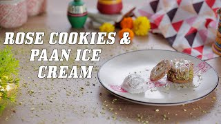 Rose Pistachio Cookies | Paan Ice Cream | Indian Fusion Dessert Recipes | Big Bazaar Live Cook Along