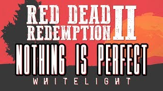 Red Dead Redemption 2 Critique: Nothing Is Perfect