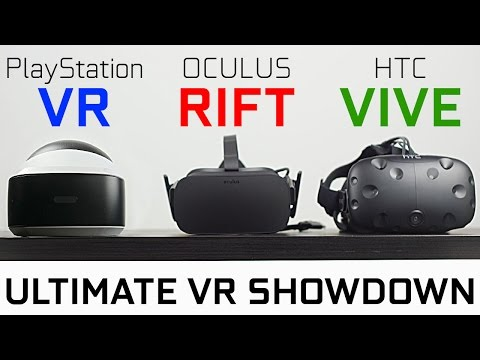 PlayStation VR vs Oculus Rift vs HTC Vive - Which One is Best?