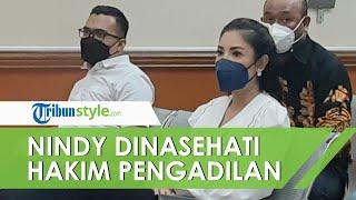 Nindy Ayunda Dinasehati Hakim Pengadilan Kasus Askara, Hakim: Ajak Juga Teman-temanmu