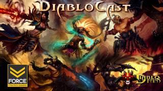 Diablo 3 - DiabloCast Ep13: Get Your PhD In Battlenet - Podcast