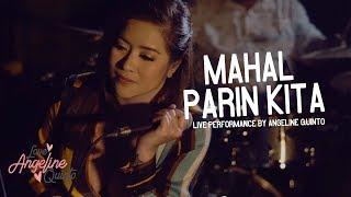 Mahal Pa Rin Kita (Live Performance) | Angeline Quinto