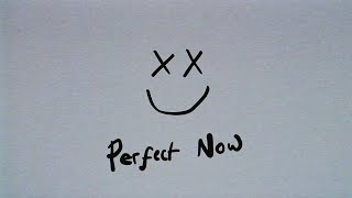 Louis Tomlinson - Perfect Now (Official Lyric Video)