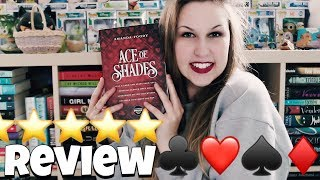 ACE OF SHADES BY AMANDA FOODY   SPOILER-FREE REVIEW