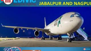 Get Helping Hand Life Savior Air Ambulance in Jabalpur by Medivic