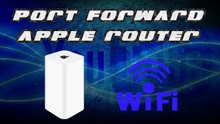 How to Port Forward: Airport Extreme
