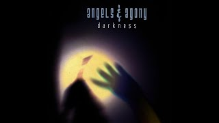 Angels And Agony - Darkness + Lyrics - ToXiZ