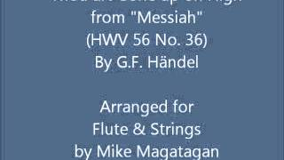 """""""Thou art Gone up on High"""" (HWV 56 No. 36) for Flute & Strings"""