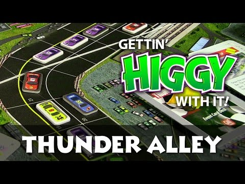 Gettin' Higgy with Thunder Alley