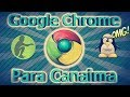 Como  descargar Google Chrome para canaima sin errores 2017