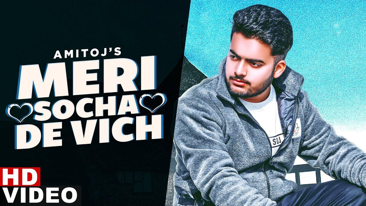 Meri Socha De Vich Song Lyrics by Amitoj
