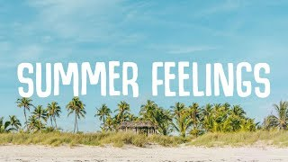 Lennon Stella, Charlie Puth - Summer Feelings (Lyrics)