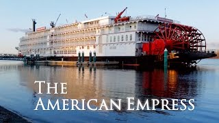 River Cruising on The American Empress