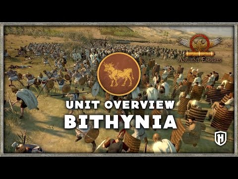Unit Overview of the Bithynia faction for the Ancient Empires Toal