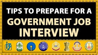 Tips to Prepare for a Government Job Interview