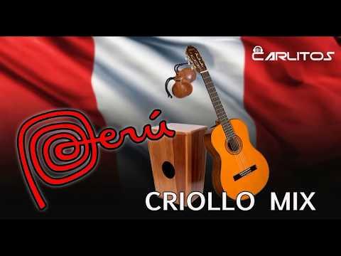 Perú Criollo Mix 2018 - Música Peruana
