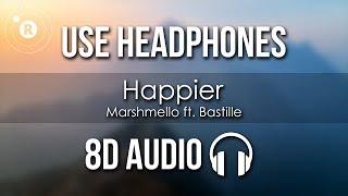 Marshmello Ft. Bastille   Happier (8D AUDIO)