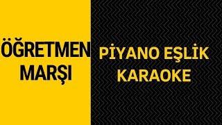 """Öğretmen Marşı (Piyano - Karaoke) """"Sol Tonunda"""""""