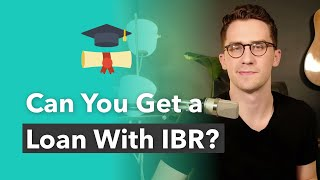 How To Get A Loan With An Income Based Repayment Plan IBR Student Loans
