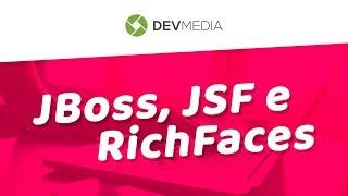 Curso de Java: JBoss, JSF e RichFaces | Aula Demonstrativa