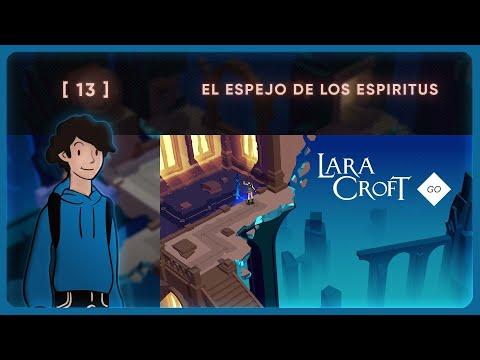 Lara Croft Go #13 - El Espejo de los Espíritus | Let´s Play | Español