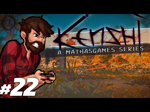 Kenshi | Best Laid Plans... | Let's Play Kenshi Gameplay Season 2 Episode 22