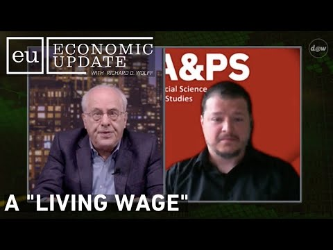 """Economic Update: A """"Living Wage"""""""