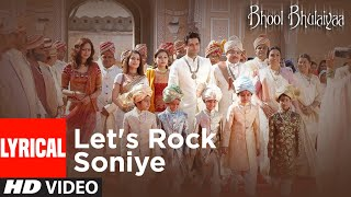 Lyrical: Lets Rock Soniye | Bhool Bhulaiyaa | Akshay Kumar,Vidya Balan | Tulsi Kumar, Shaan | Pritam - Download this Video in MP3, M4A, WEBM, MP4, 3GP