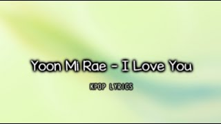 [Eng/Rom] Yoon Mi Rae - I Love You (It's Okay, That's Love OST)