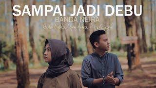 Banda Neira - Sampai Jadi Debu (Bintan, Ilham, Andri Guitara) Cover